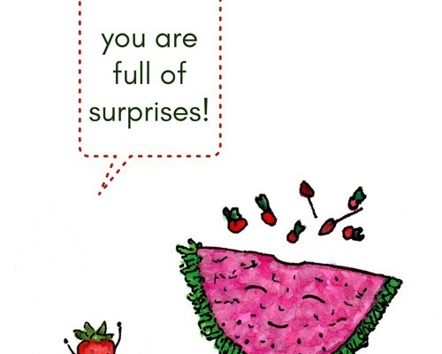 You are full of Surprises